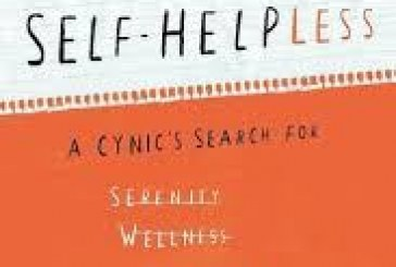 Self-help – one often loony step at a time