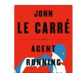 Le Carré cashes in rivetingly on resumption of Cold War